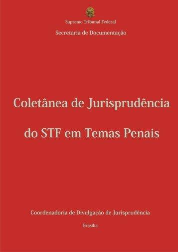 Coletânea de Jurisprudência do STF em Temas Penais