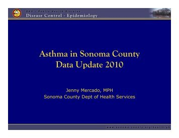 Asthma in Sonoma County Data Update 2010