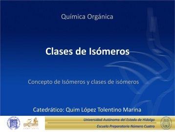 Clases de Isómeros - Universidad Autónoma del Estado de Hidalgo