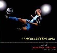 FANKOLLEKTION 2012 - World of Textiles