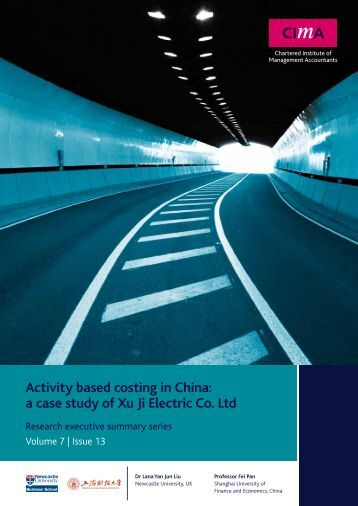 Activity based costing in China: a case study of Xu Ji Electric ... - CIMA