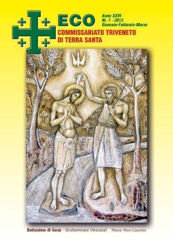 Eco Terrasanta 1-2013 - Commissariato Triveneto di Terra Santa