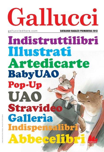 Raffa La Dondolo Giraffa.Catalogo Ragazzi Primavera 2013 Gallucci Editore