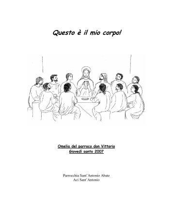 Testo dell'omelia del Giovedì Santo 2007 - Don Vittorio Rocca