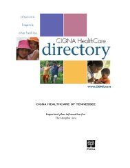 CIGNA HEALTHCARE OF TENNESSEE Important plan information for