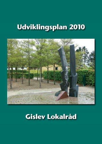 Udviklingsplan 2010 Gislev Lokalråd - Faaborg-Midtfyn kommune