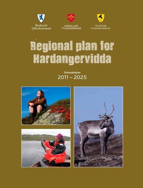 Regional plan for Hardangervidda - Hordaland fylkeskommune
