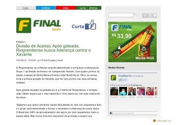FinalSports - Divisão de Acesso: Após goleada, Riograndense ...