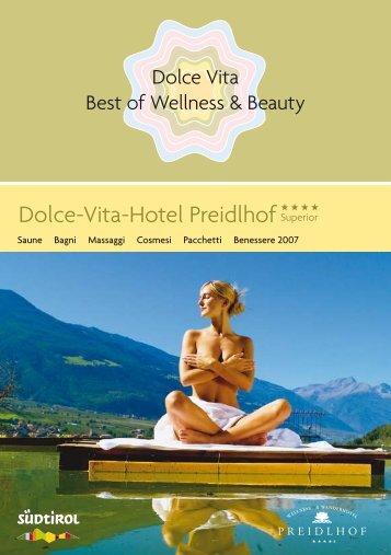 Dolce-Vita-Hotel Preidlhof* * * *