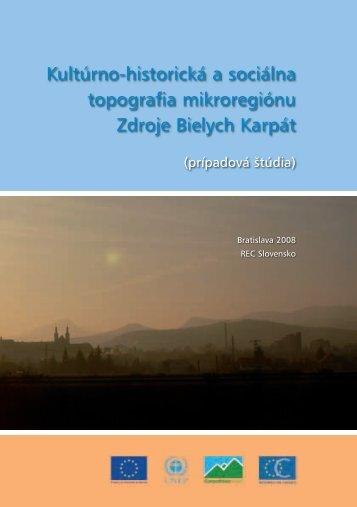 Kultúrno-historická a sociálna topografia ... - REC Slovensko