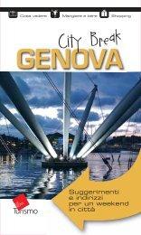 Genova city break Suggerimenti e indirizzi per un week end in città