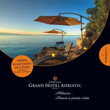 Programmi 2013 - Grand Hotel Adriatic, Opatija (Hrvaška)