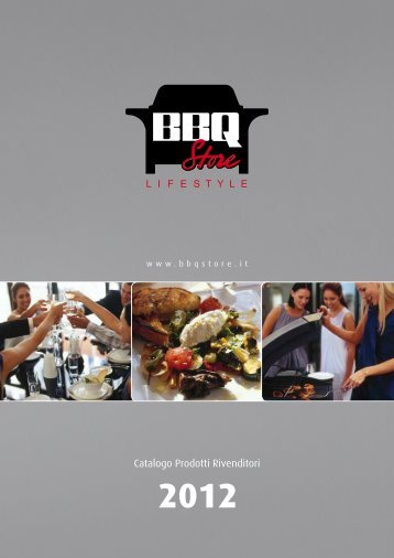 Catalogo Barbecue BBQ Store 2012 - Stufe e Camini Siena