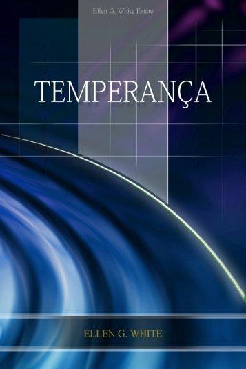 Temperança (2005) - Centro de Pesquisas Ellen G. White