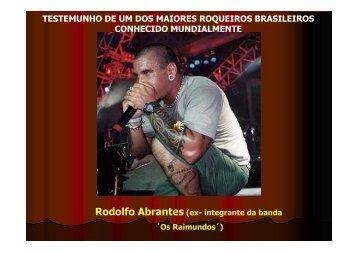 Testemunho Rodolfo Abrantes - O Produtor