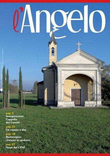 pag. 5 Inaugurazione Cappella dei Casotti pag. 12 Un campo a due ...