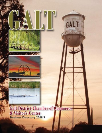 Galt District Chamber of Commerce & Visitor's ... - Online Brochures