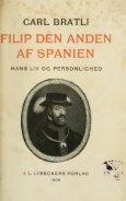 Filip II af Spanien, hans liv og personlighed - Page 7