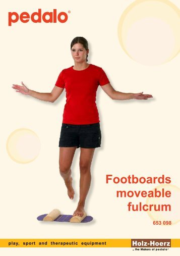 Footboards moveable fulcrum