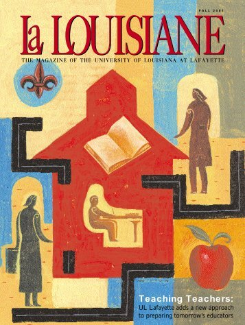La Louisiane Fall 01 (cover) - University of Louisiana at Lafayette