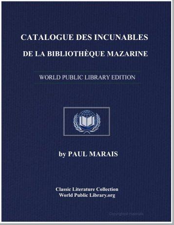 CATALOGUE DES INCUNABLES DE LA BIBLIOTHÈQUE MAZARINE