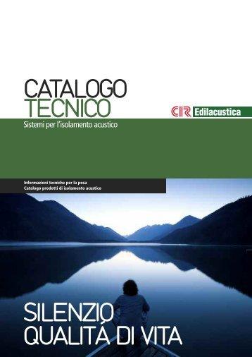 CATALOGO TECNICO SILENZIO QUALITÁ DI VITA - CIR Edilacustica