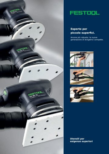 Esperte per piccole superfici. - Festool