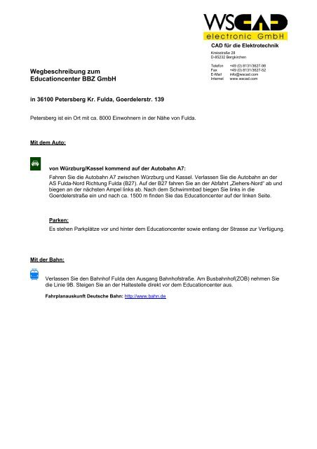 Wegbeschreibung zum Educationcenter BBZ GmbH