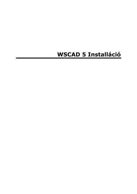 WSCAD 5 Installáció