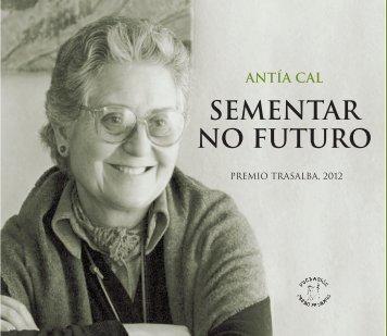 Antía Cal, a Mestra - Fundación Otero Pedrayo