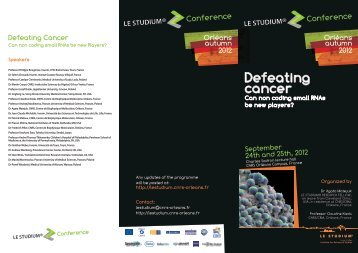 Defeating cancer - le STUDIUM - CNRS Orleans