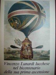 Vincenzo Lunardi lucchese nel Bicentenario della sua prima ... - AVIA