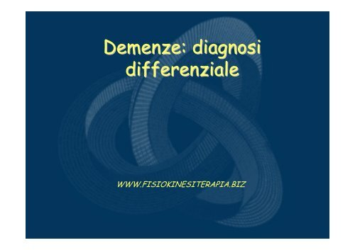 Demenze: diagnosi differenziale - Fisiokinesiterapia.biz