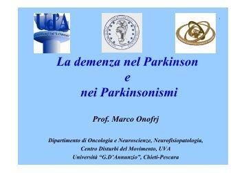 La demenza nel Parkinson e nei Parkinsonismi - Onofrj, Marco