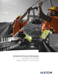 infrastruttura ferroviaria offrire soluzioni per l'intero ciclo di vita - Alstom