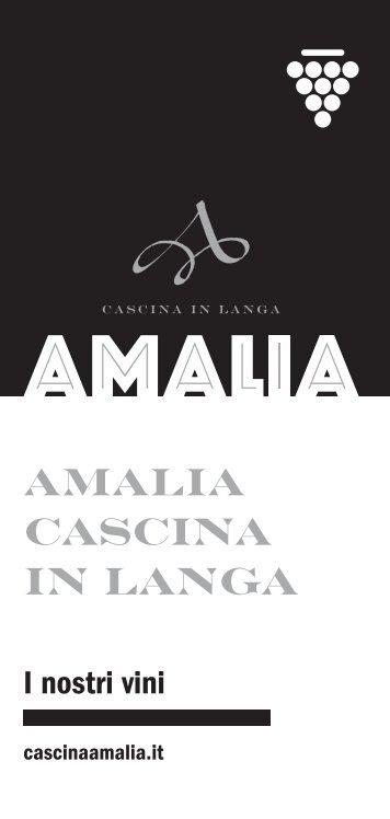 Scarica la brochure dei nostri vini in formato pdf - Amalia Cascina in ...