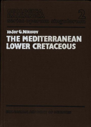 THE MEDITERRANEAN LOWER CRETACEOUS