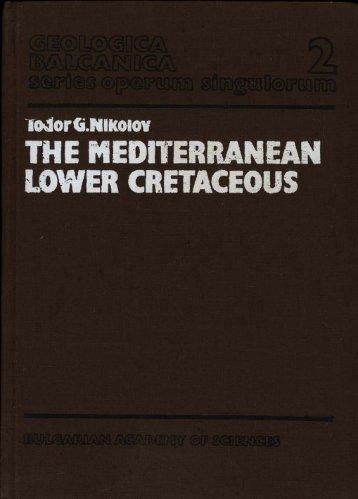 THE MEDITERRANEAN LOWER CRETACEOUS