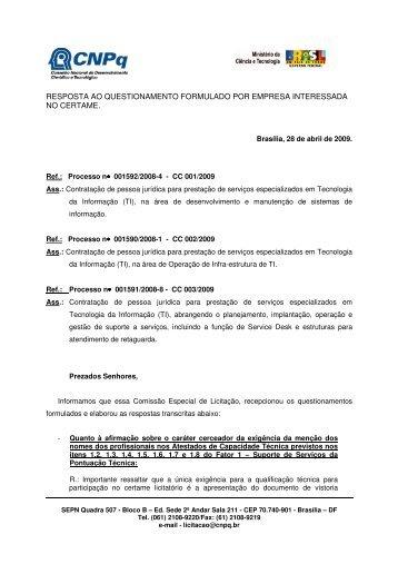 RESPOSTA AO QUESTIONAMENTO FORMULADO POR ... - CNPq