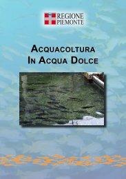 ACQUACOLTURA IN ACQUA DOLCE - Regione Piemonte