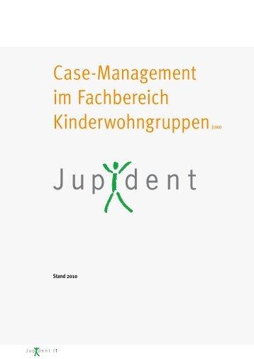 Case-Management im Fachbereich Kinderwohngruppenjuwo