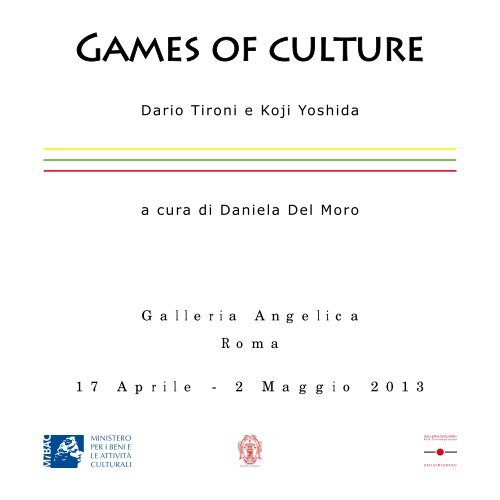 GAME OF CULTURES - Galleria Gagliardi