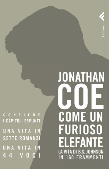 Come un furioso elefante - I capitoli espunti - Giangiacomo Feltrinelli ...