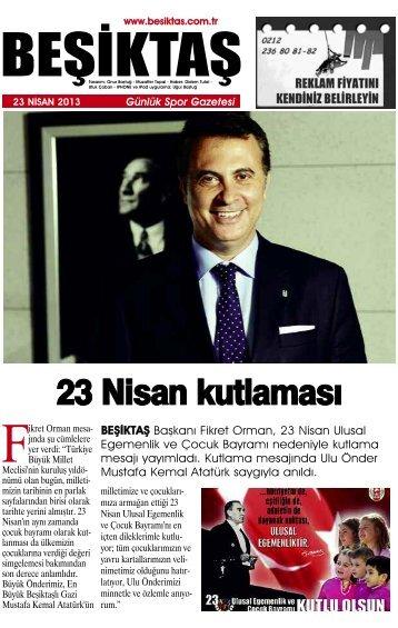 BEŞİKTAŞ Başkanı Fikret Orman, 23 Nisan Ulusal Egemenlik ve ...