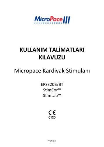 KULLANIM TALİMATLARI KILAVUZU Micropace Kardiyak Stimulanı