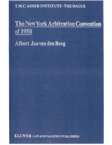 The NewUork Arbitrati~TCon~entciorr - New York Convention