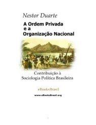 A Ordem Privada e a Organização Nacional - eBooksBrasil