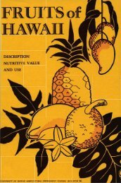 Fruits of Hawaii; description, nutritive value, and use - ctahr ...