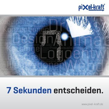 7 Sekunden entscheiden. - pixel-kraft