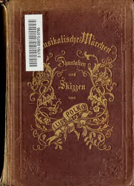 Musikalische Märchen, Phantasien und Skizzen. Mit Illustrationen in ...